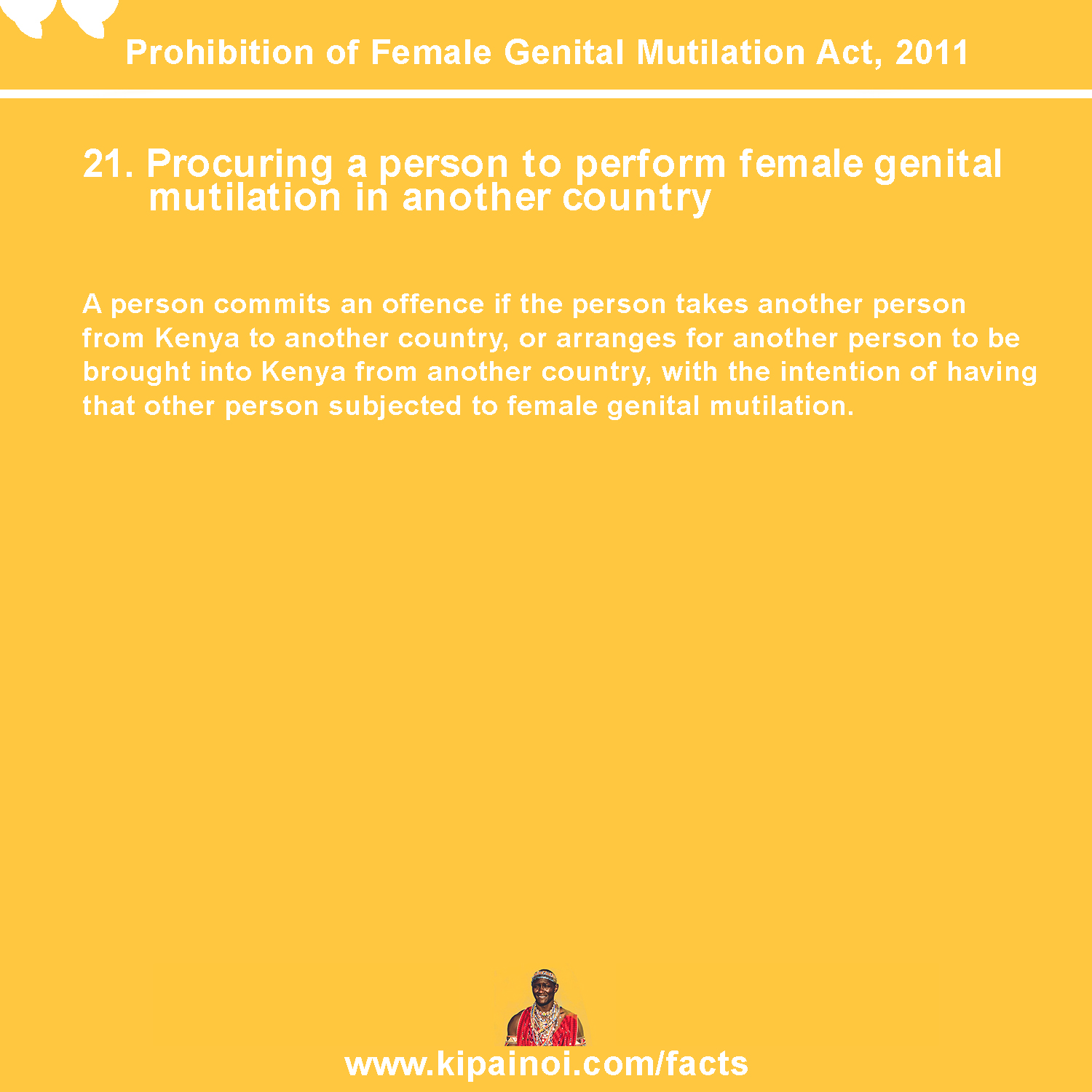 21. Procuring a person to perform female genital mutilation in another country